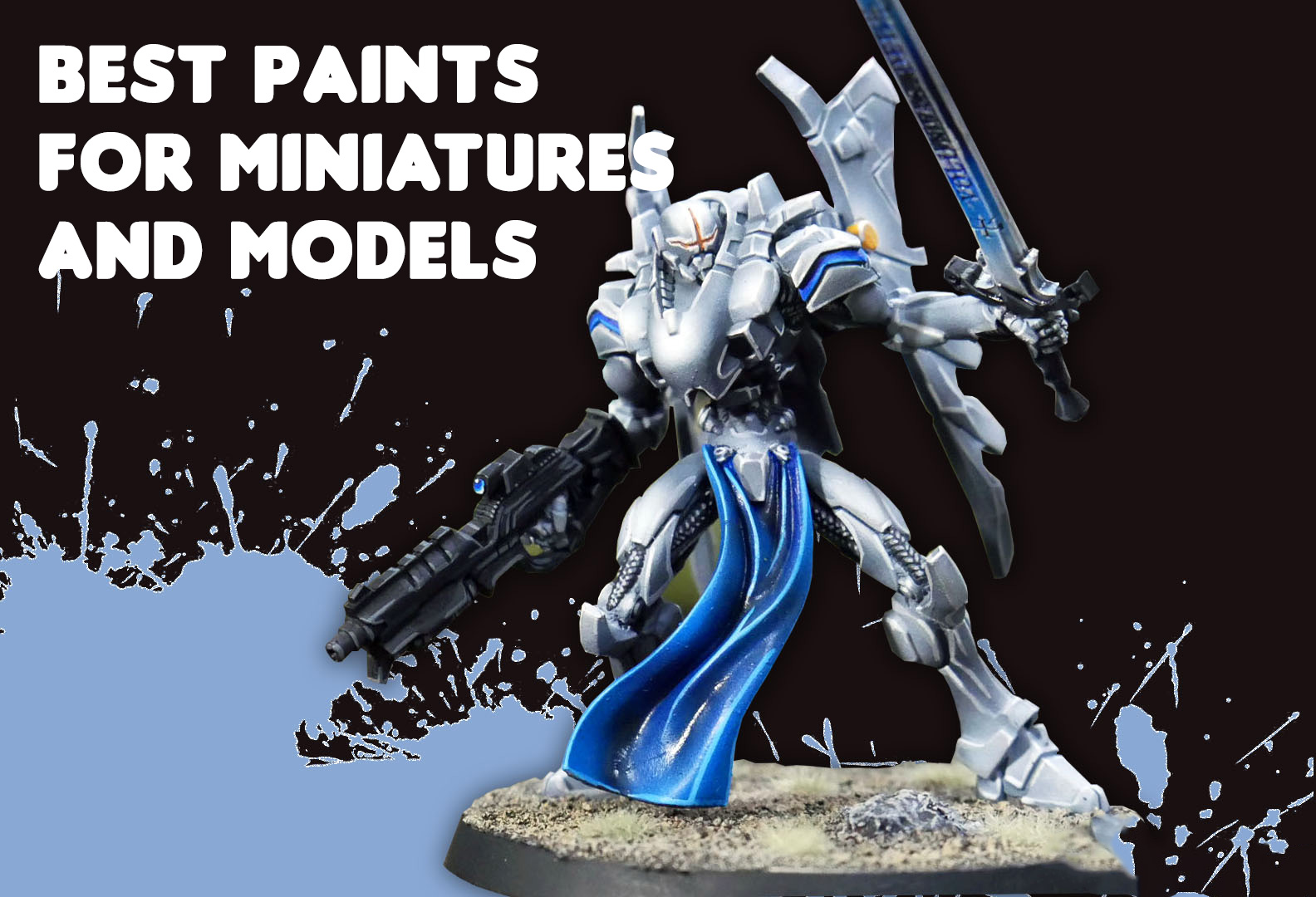 Best Paints for Miniatures and Models
